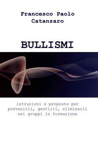 BULLISMI