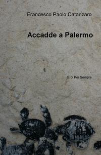 Accadde a Palermo