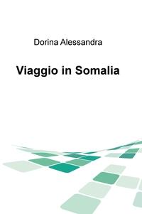 Viaggio in Somalia