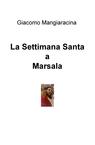 copertina Marsala: la Settimana Santa