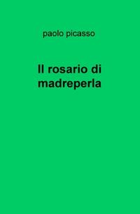 Il rosario di madreperla