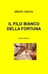 copertina IL FILO BIANCO DELLA FORTUNA