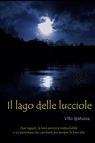 Il Lago delle lucciole