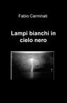 copertina Lampi bianchi in cielo nero