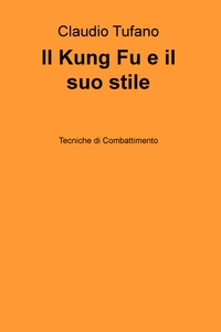 Il Kung Fu e il suo stile