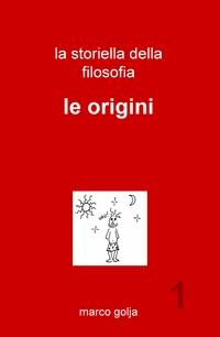 La storiella della filosofia vol. 1