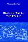 copertina RACCONTAMI LE TUE FOLLIE