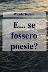 E… se fossero poesie?
