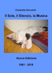 Il Sole, il Silenzio, la Musica