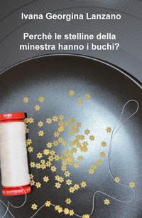 Perchè le stelline della minestra hanno i buchi?