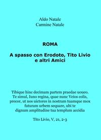 A spasso con Erodoto, Tito Livio e altri Amici