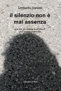 il silenzio non è mai assenza