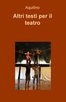 copertina Altri testi per il teatro