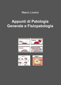 Appunti di Patologia Generale e Fisiopatologia