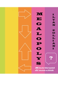 Megalopoly's