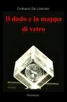 copertina di Il dado e la mappa di vetro
