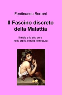 Il fascino discreto della Malattia