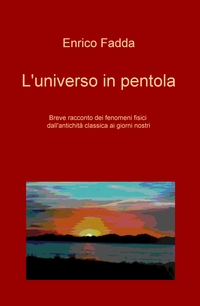 L'universo in pentola