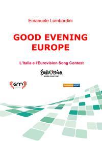 GOOD EVENING EUROPE