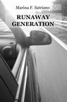 Runaway Generation