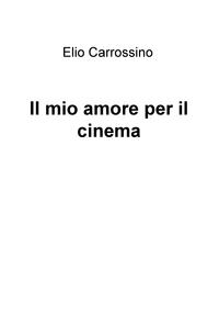 Il mio amore per il cinema