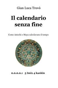 Il calendario senza fine