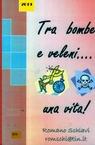 copertina Tra bombe e veleni….una v...