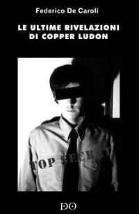 Le ultime rivelazioni di Copper Ludon