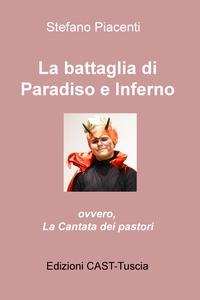 La battaglia di Paradiso e Inferno