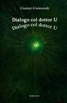 Dialogo col dottor U