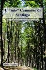 copertina Il mio Cammino di Santiago