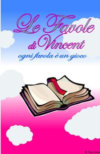 Le Favole di Vincent