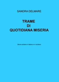 TRAME DI QUOTIDIANA MISERIA