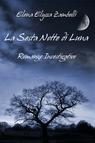 La Sesta Notte di Luna