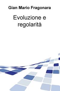 Evoluzione e regolarità
