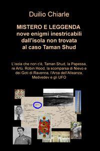 MISTERO E LEGGENDA: nove enigmi inestricabili dall'isola non trovata al caso Taman Shud