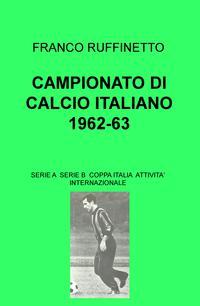 CAMPIONATO DI CALCIO ITALIANO 1962-63