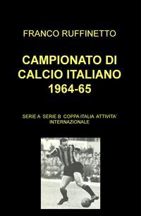CAMPIONATO DI CALCIO ITALIANO 1964-65