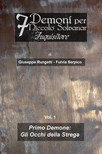 7 Demoni per Niccolò Solvanar, Inquisitore