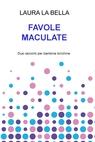 copertina FAVOLE MACULATE