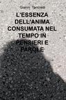 copertina L'ESSENZA DELL'ANIMA CONSUMATA NEL...
