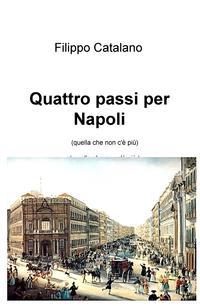 Quattro passi per Napoli
