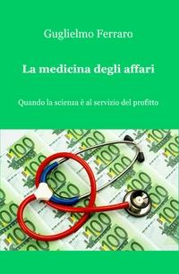 La medicina degli affari