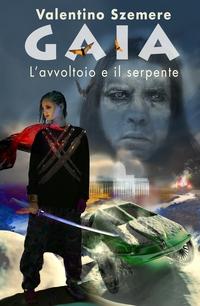 Gaia, l'avvoltoio e il serpente