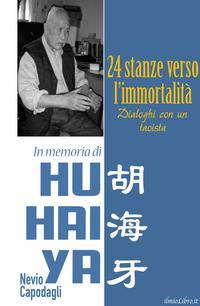 24 stanze verso l'immortalità: Dialoghi con un taoista