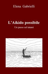 L'Aikido possibile