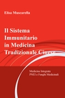 Il Sistema Immunitario in Medicina Tradizionale...