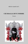 copertina CHI SBAGLIA DEVE MORIRE