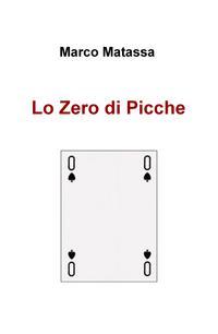Lo Zero di Picche