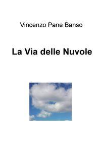 La Via delle Nuvole